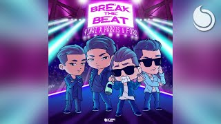 Vinai x Harris & Ford - Break The Beat (Official Audio)