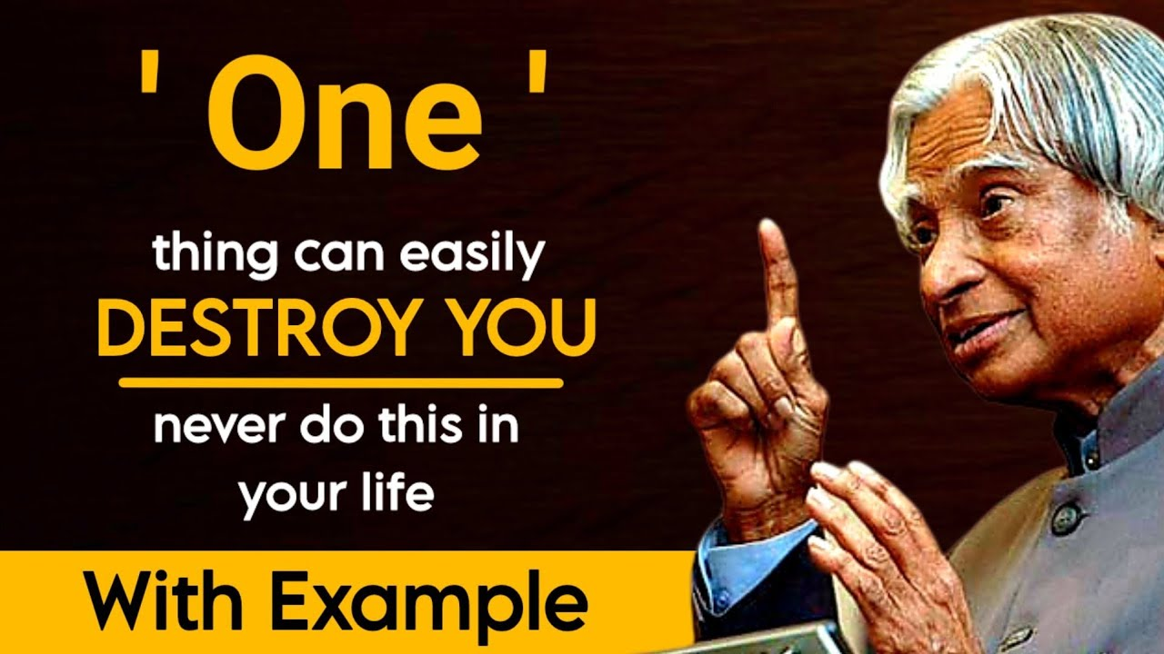 One Thing Can Easily Destroy You || Dr APJ Abdul Kalam Sir Quotes || Spread Positivity