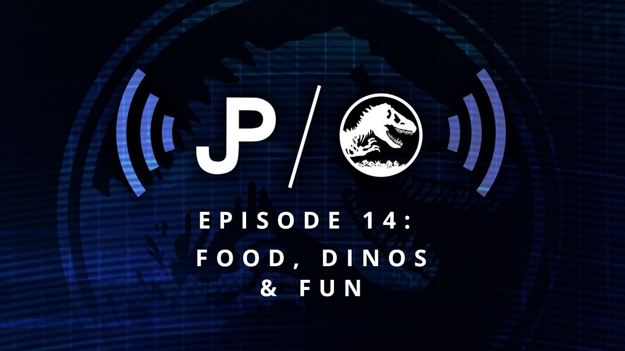 Collect Jurassic World - Podcast Episode 14: Food, Dinos & Fun / collectjurassic.com