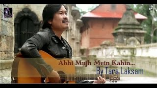 Abhi Mujh Mein Kahin... (Cover Version) by Tara Laksam | Sonu Nigam | Hindi Cover Song 2015