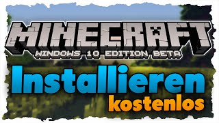 Minecraft Windows 10 Beta Edition installieren (Tutorial) Kostenlos