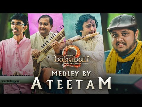 Baahubali 2 - The Conclusion Medley by Ateetam || Baahubali 2 Songs Instrumental Cover Version