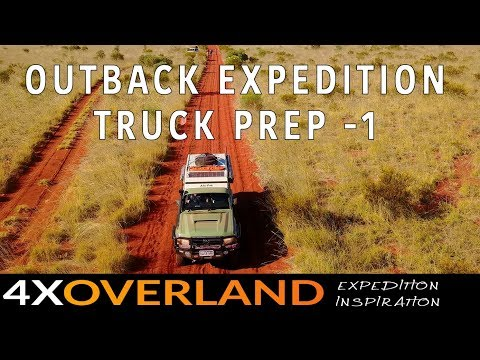 Trans-Australia Truck Prep | Part-1. 4xO Outback Expedition