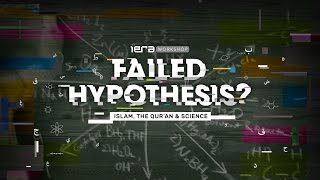 The Failed Hypothesis: The Quran, Islam & Science: GDM Show