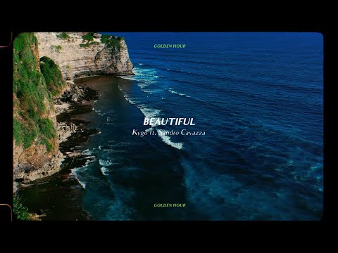 Kygo - Beautiful ft. Sandro Cavazza