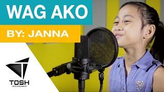 """Wag Ako"" Singer: Jana Bacsal Composer: Pio Balbuena Sound Engineer..."