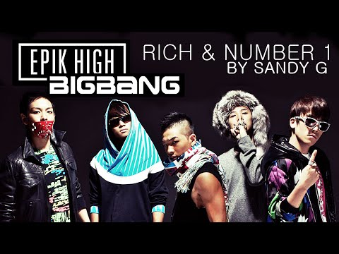 Epik High & Taeyang ft. BIGBANG - Rich & Number 1 MASHUP / REMIX