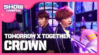 Gambar cover Show Champion EP.308 TOMORROW X TOGETHER - CROWN