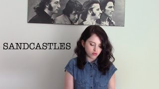Sandcastles - Beyonce // Cover