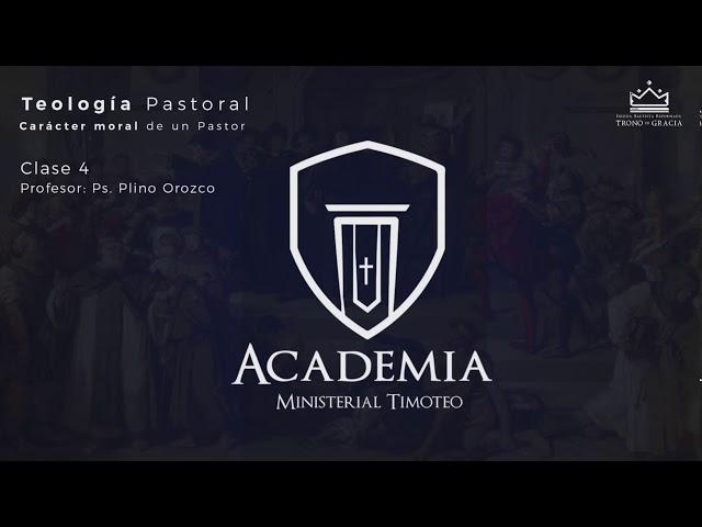Teología Pastoral / Carácter moral de un Pastor / Ps. Plinio Orozco / Clase 4