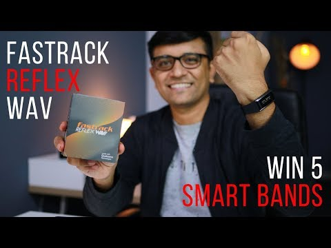 Fastrack Reflex Wav Unboxing - Win 5 SmartBands on PhoneRadar
