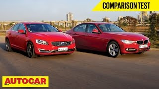 2014 Volvo S60 Vs BMW 320D | Comparison Test | Autocar India
