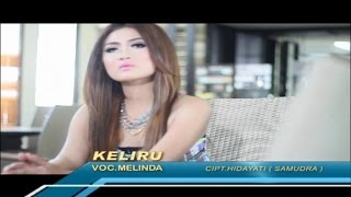 Melinda Varera - Keliru (Official Music Video)