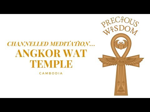 Precious Wisdom: Channelled Meditation at Angkor Wat Temple