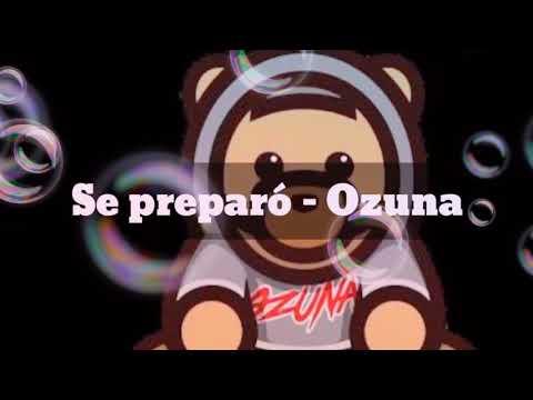 Letra se preparo Ozuna