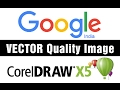 Google Low quality image to Vector art JPEG to Corel