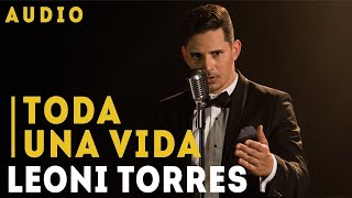 Gambar cover Toda Una Vida (Audio) - Leoni Torres