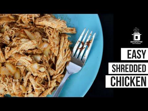EASY Shredded Chicken In The Instant Pot   Episode 064