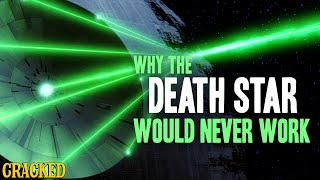 Why The Death Star Would Never Work
