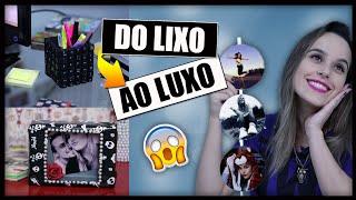 DIY: Do LIXO ao LUXO - 3 Ideias que você precisa Tentar ✂️️ #3