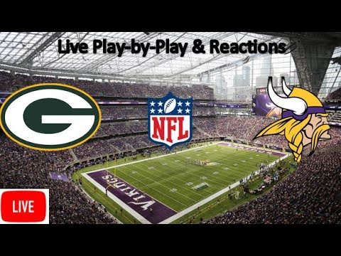 Green Bay Packers Vs. Minnesota Vikings Live Stream | Live Play-by-Play, Reaction | NFL