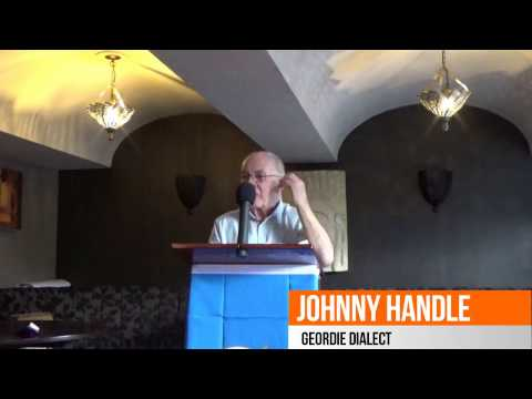 National Dialect Festival 2016 - Johnny Handle, Geordie Dialect