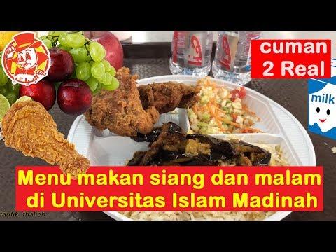 MENU MAKAN SIANG DAN MALAM DI UNIVERSITAS ISLAM MADINAH (CUMAN 2 REAL)