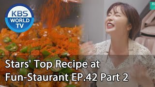Stars' Top Recipe at Fun-Staurant | 편스토랑 EP.42 Part 2 [SUB : ENG,IND/2020.08.25]
