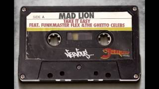 Mad Lion - Take It Easy feat. Funkmaster Flex & The Ghetto Celebs (Jaguar Skills Safe Sex Remix)