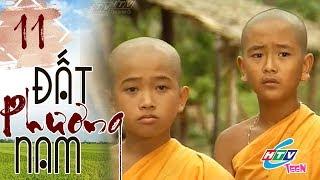 Đất Phương Nam - Tập 11 (Tập cuối) | HTVC Giải Trí Việt Nam Hay Nhất 2019