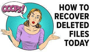 How To Recover Deleted Files in 2018