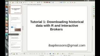 First Interactive Brokers R Tutorial: Dowload Historical Data with R