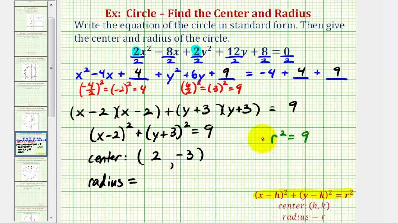 Ex 28: Write General Equation of a Circle in Standard Form (Coefficent Not 28)