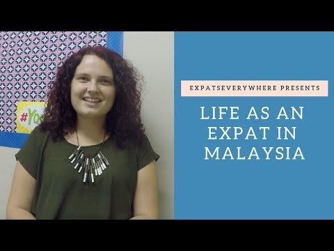 ExpatsEverywhere: An Expat Living and Working in Malaysia