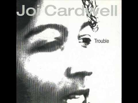 Joi Cardwell - Trouble (Instrupella Bonus - (CD) - Track) - Eightball Records -- EBCD40