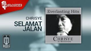 Chrisye - Selamat Jalan Kekasih (Official Karaoke Video)