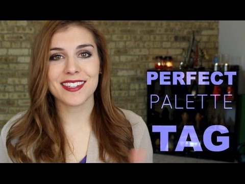 Perfect Palette TAG | Bailey B.