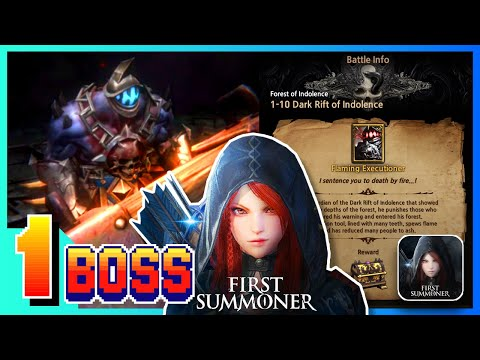 First Summoner Line Game #1 BOSS FLAMING EXECUTIONER Stage 1-10 Dark Rift Of Indolence