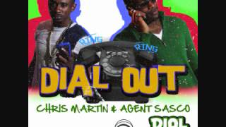 (April 2012)Chris Martin & Agent Sasco - Dial Out - Dial Out Riddim
