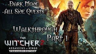 Witcher 2: Assassins of Kings Walkthrough Part 1 (Dark Mode + All Side Quests)