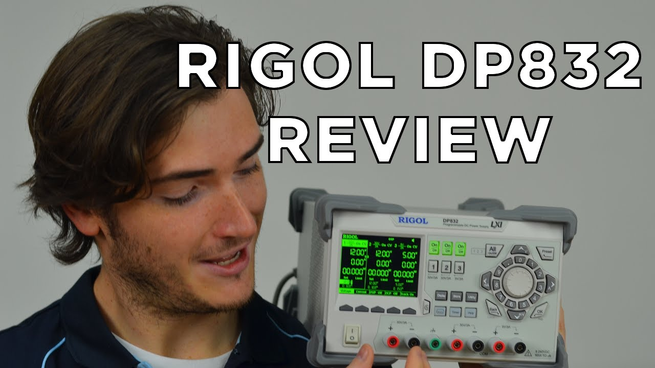 Our review of the Rigol DP832 Power Supply - Video Tutorial