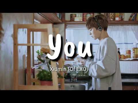 Xiumin (Of EXO) - You Lyrics | Terjemahan Indonesia
