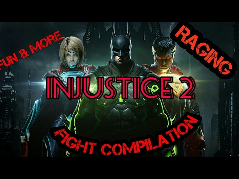 Injustice 2 Fight compilation (Raging,fun, an cuss words