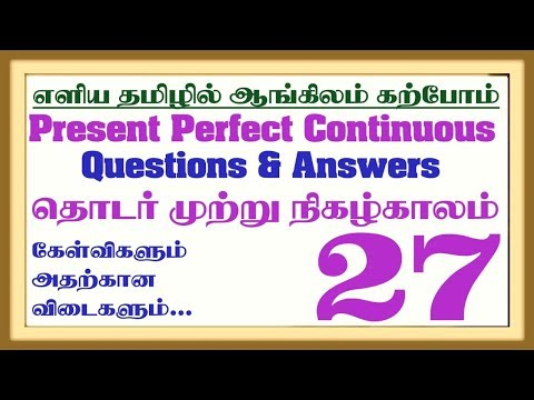 Present Perfect Continuous Question and Answers |Learn English Grammar in Tamil #27|Spoken English