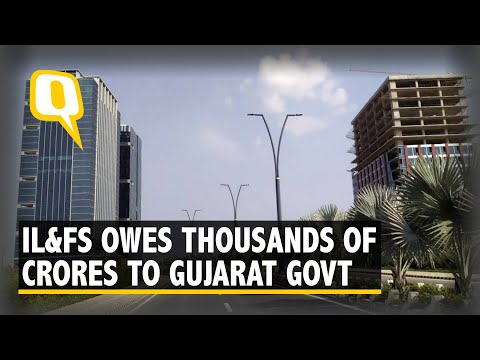 Why Guj Govt's Interest to Buy IL&FS' stake in GIFT City A Sour Deal?