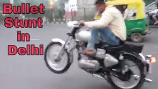Bullet Stunt in Delhi || Gedi on Bullet || Nitin Bharti