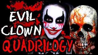 Evil Clown Quadrilogy