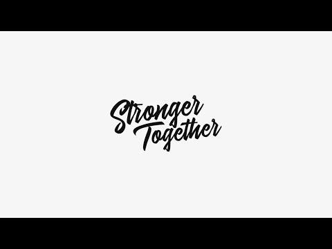 Stronger Together Week 1