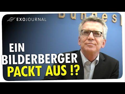 Bilderberg-Konferenz: Innenminister Thomas de Maizière packt aus   ExoJournal