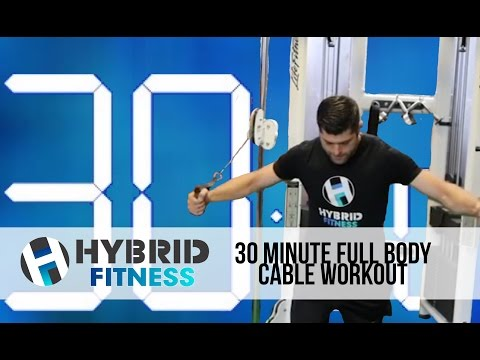 30 Minute Full Body Cable Workout